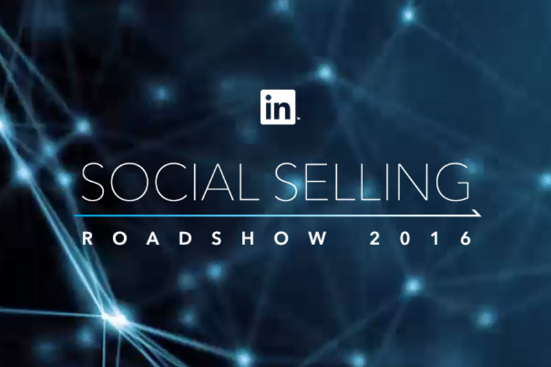 social selling roadshow paris 2016 linkedin