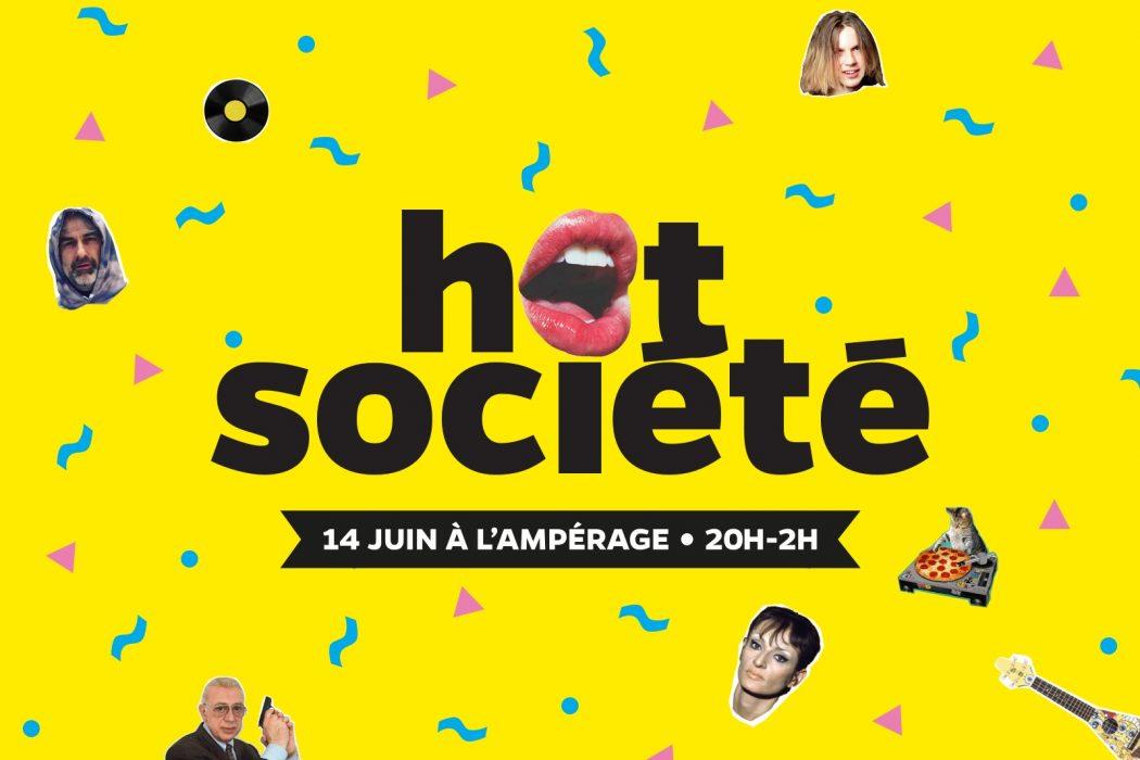 hot societe haute societe amperage grenoble 14 juin concerts