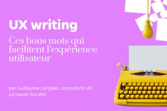 UX writing c'est quoi ?